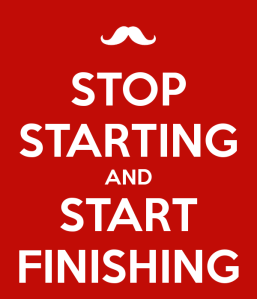 stop-starting-and-start-finishing-6